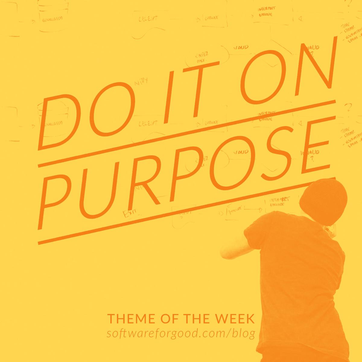 Do It On Purpose