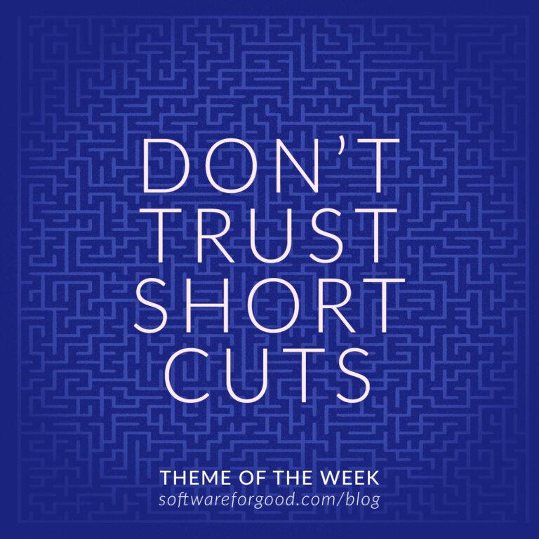 Don't Trust Shortcuts